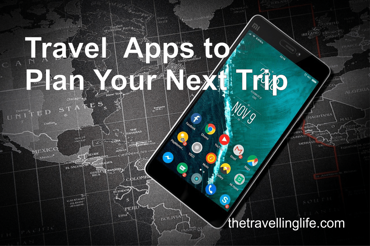 10 Travel Apps to Plan Your Next Trip
